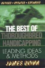 The Best of Thoroughbred Handicapping by James Quinn